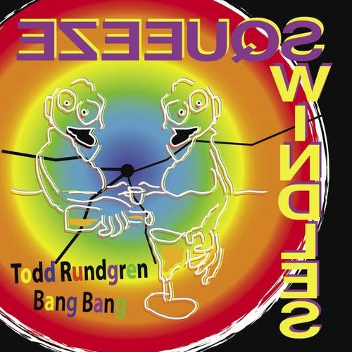 Bang Bang by Todd Rundgren