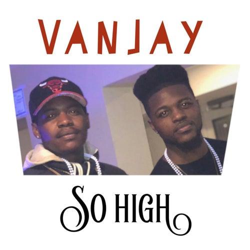 So High di VanJay