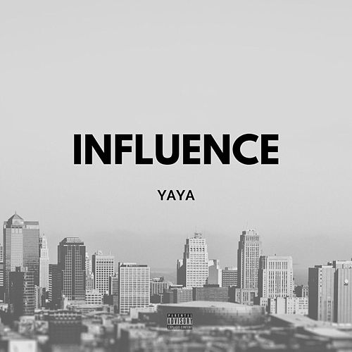 Influence freestyle by Ya-Ya