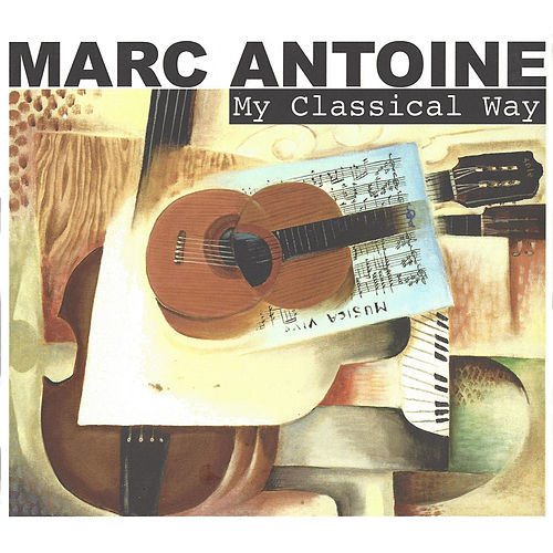 My Classical Way de Marc Antoine