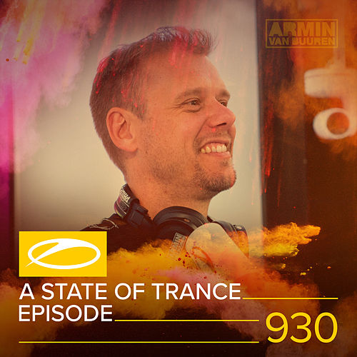 ASOT 930 - A State Of Trance Episode 930 von Various Artists
