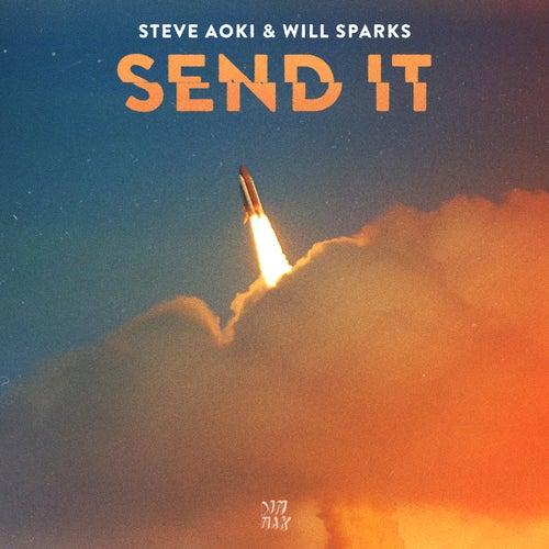 Send It by Steve Aoki