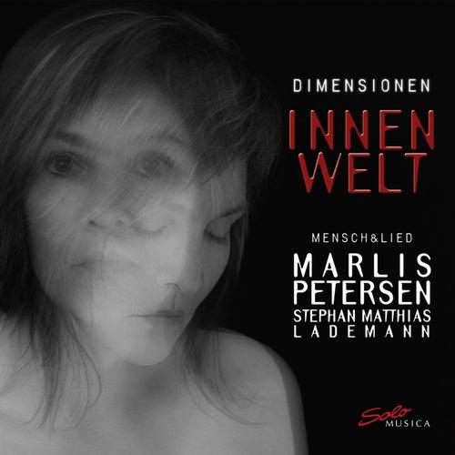 Dimensionen - Innenwelt von Marlis Petersen