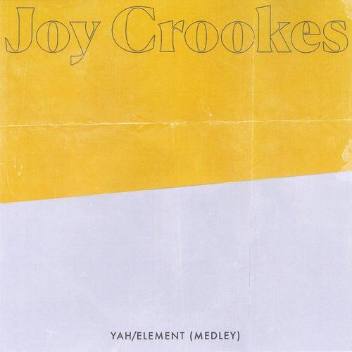 Yah / Element (Medley) de Joy Crookes