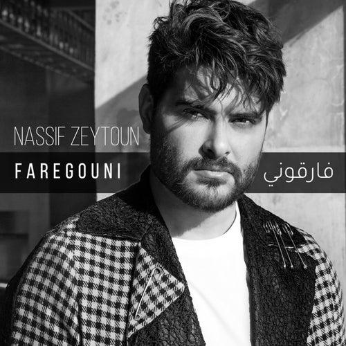 Faregouni by Nassif Zeytoun