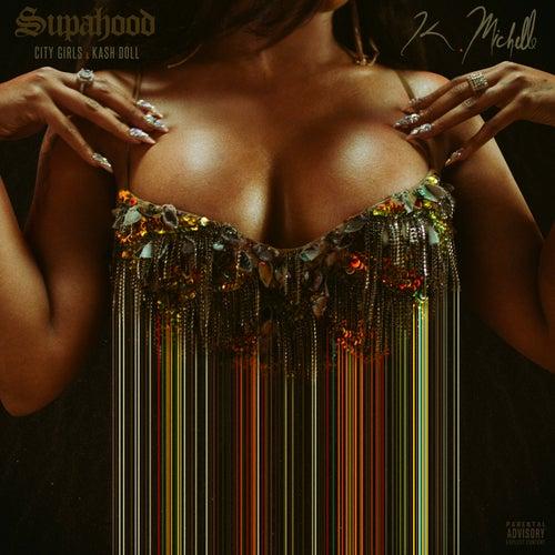 Supa Hood by K. Michelle
