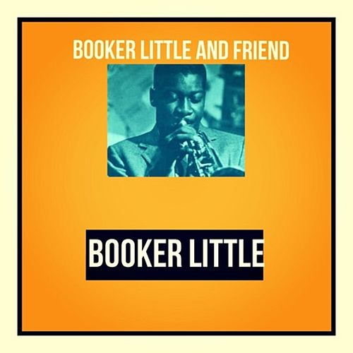 Booker Little and Friend de Booker Little