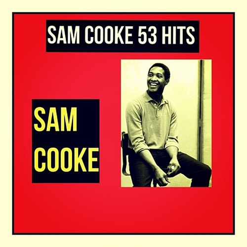 Sam Cooke 53 Hits von Sam Cooke