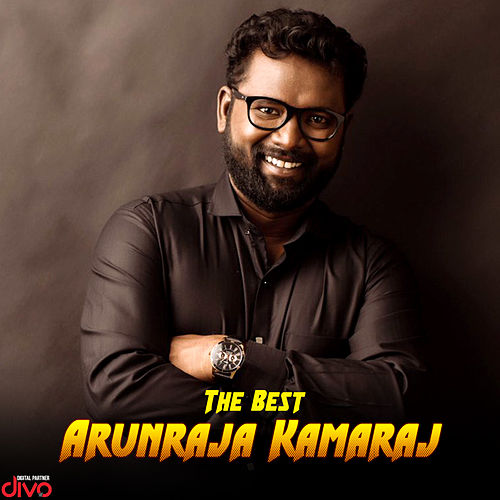 The Best Arunraja Kamaraj by Various Artists