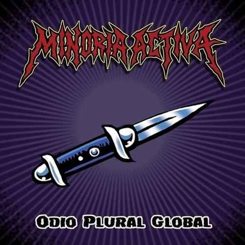 Odio Plural Global by Minoría Activa