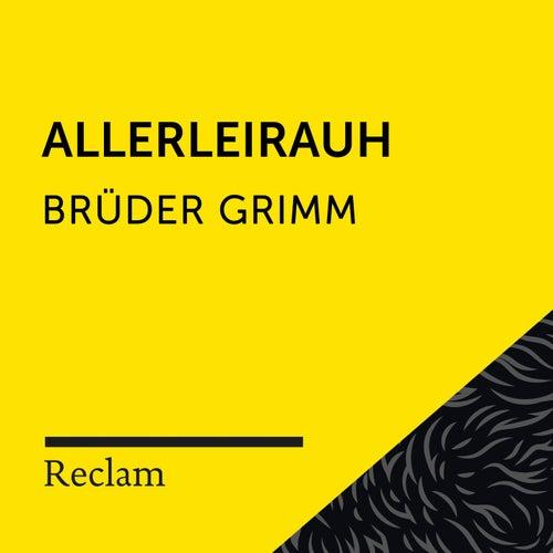 Brüder Grimm: Allerleihrauh (Reclam Hörbuch) von Reclam Hörbücher