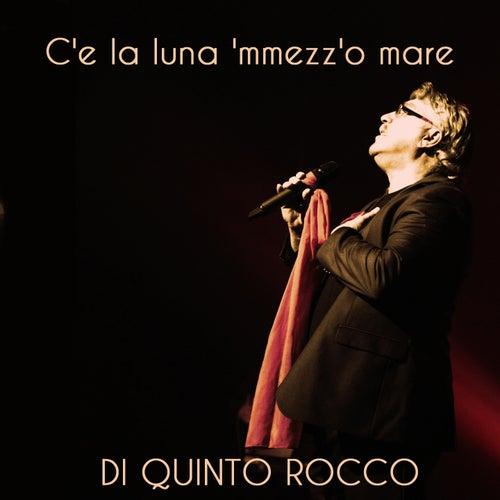 C'e la luna 'mmezz'o mare von Di Quinto Rocco