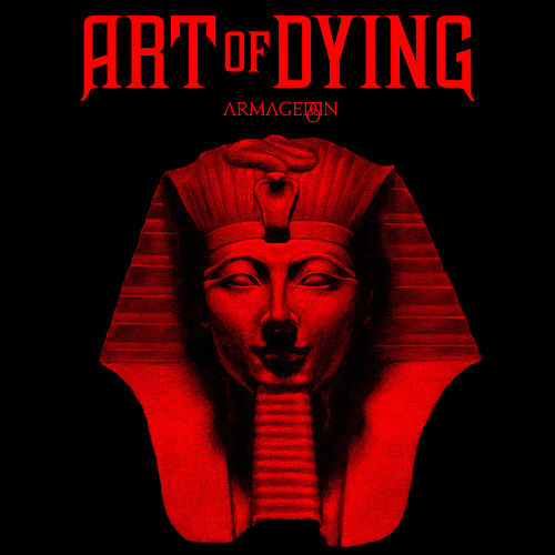 Armageddon by Art of Dying