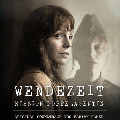 Wendezeit (Original Motion Picture Soundtrack) von Fabian Römer (F.R.)