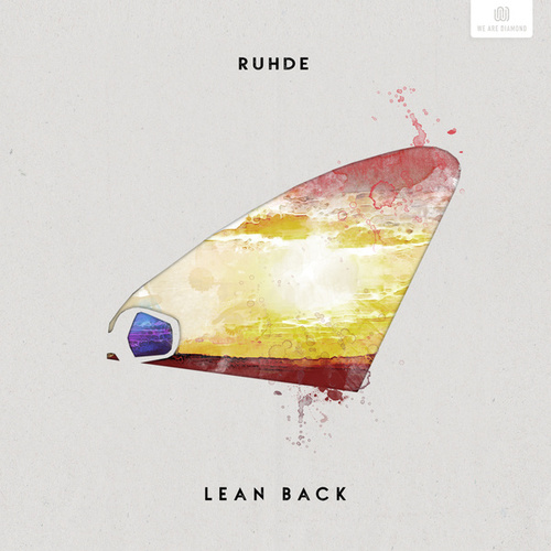 Lean Back by Ruhde