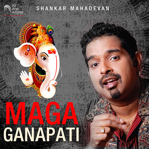 Maga Ganapati by Shankar Mahadevan
