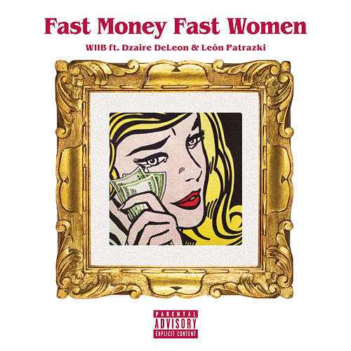 Fast Money Fast Women by WllB