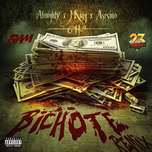 Bichote (Remix) by Almighty