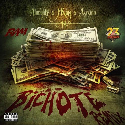 Bichote (Remix) de Almighty