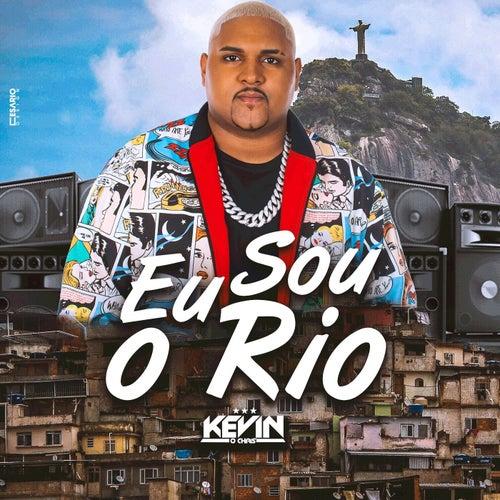 Eu Sou o Rio by Mc Kevin o Chris