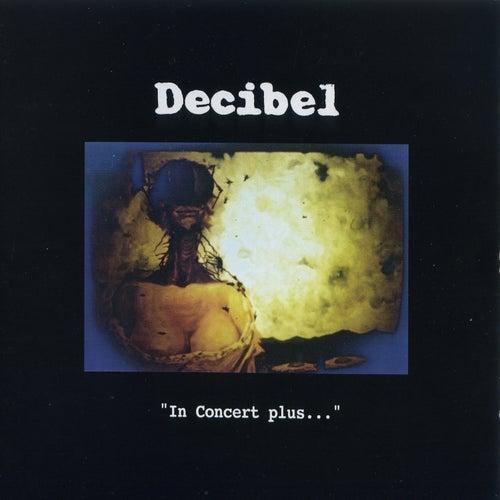 In Concert Plus… di Decibel