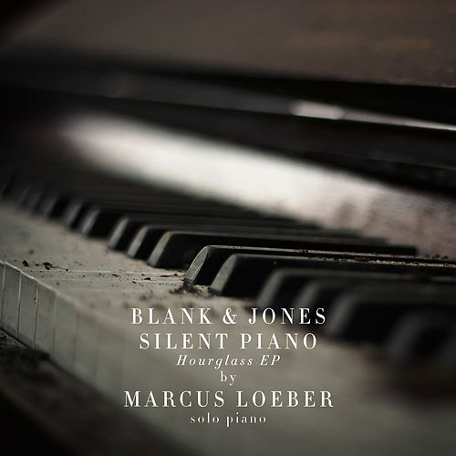 Silent Piano (Hourglass EP) von Blank & Jones