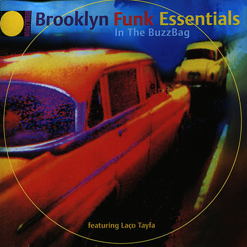 In the Buzzbag by The Brooklyn Funk Essentials
