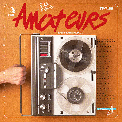 Amateurs by Fickle Friends