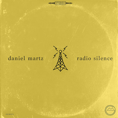 Radio Silence von Daniel Martz