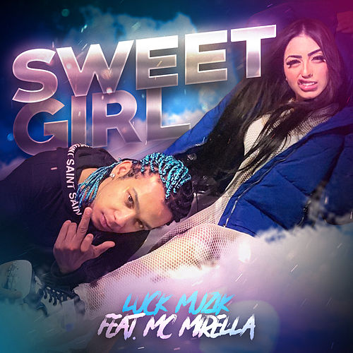 Sweet Girl de Luck Muzik
