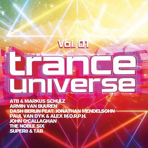 Trance Universe, Vol. 1 von Various Artists