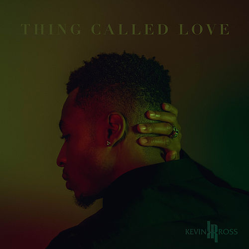 Thing Called Love by Kevin Ross