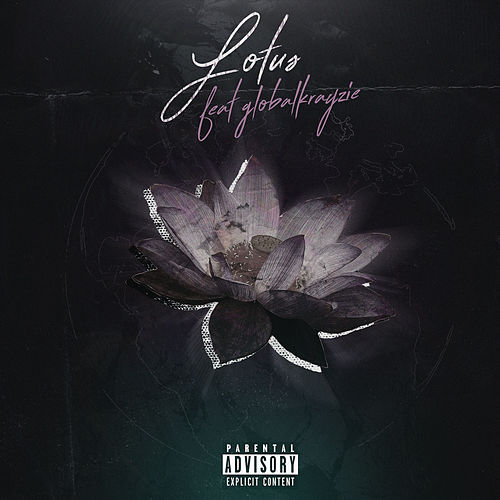 Lotus (feat. Global Krayzie) von Global Dan