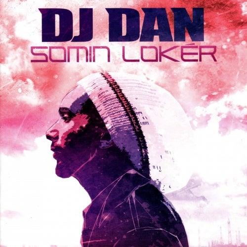 DJ Dan - Somin loker de Various Artists