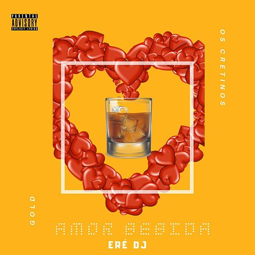 Amor Bebida by Eré DJ