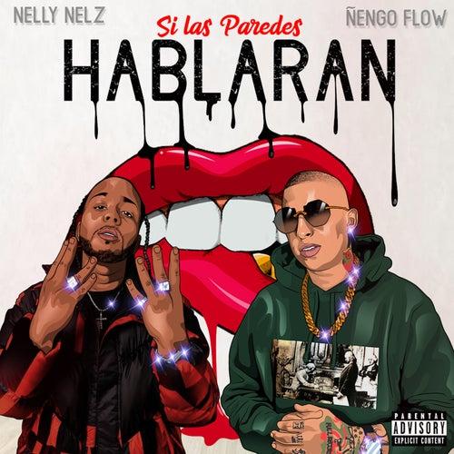 Si las Paredes Hablaran by Nelly Nelz