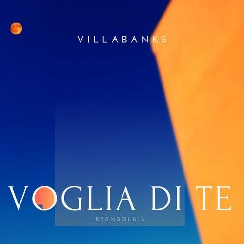 Voglia di te by VillaBanks
