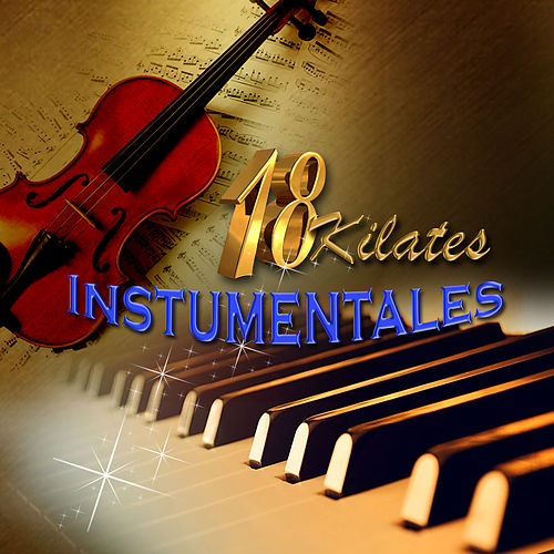 18 Kilates Instrumentales de Orquesta California