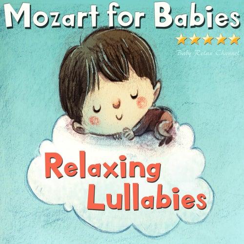 Mozart for Babies: Relaxing Lullabies de Baby Relax Channel