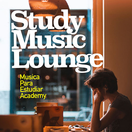 Study Music Lounge de Various Artists