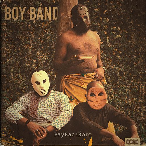 Boy Band by PayBac Iboro