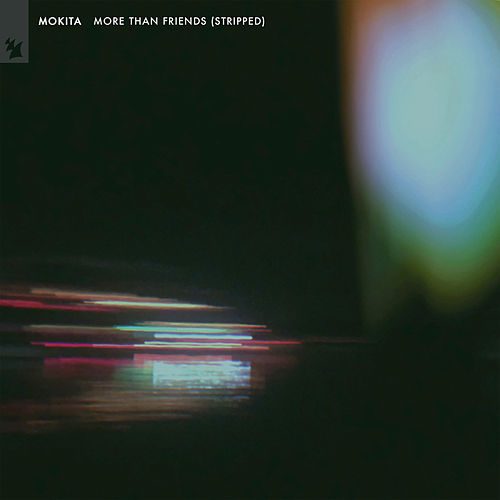 More Than Friends (Stripped) by Mokita