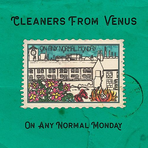 On Any Normal Monday by The Cleaners From Venus