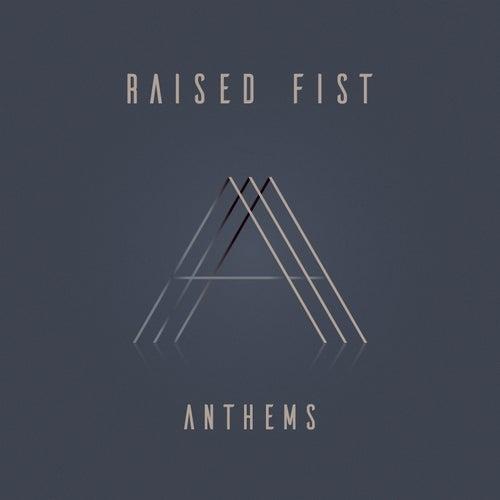 Anthem by Raised Fist