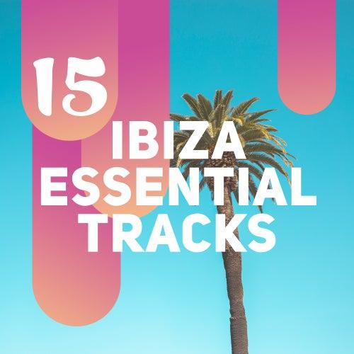 Ibiza Essentials by Ibiza DJ Rockerz