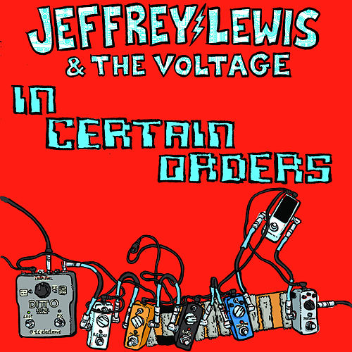 In Certain Orders by Jeffrey Lewis