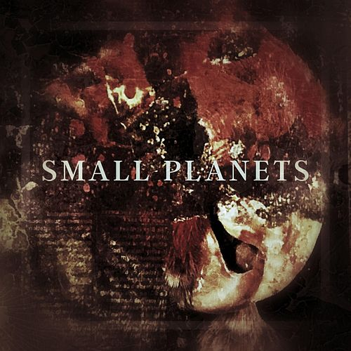 Small Planets by Small Planets