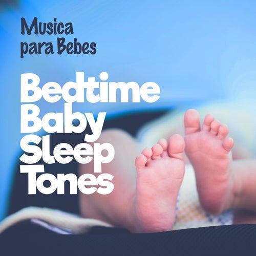 Bedtime Baby Sleep Tones de Musica para Bebes