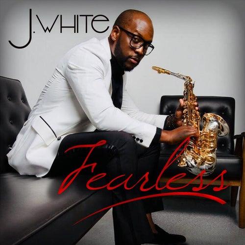 Fearless di J White