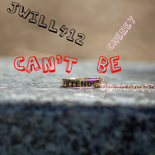 Cant Be Friends von Jwill412